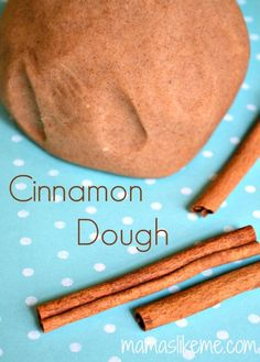 Cinnamon Play Dough Recipe - love this scent!