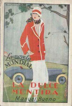 La dulce mentira : novela / Manuel Bueno ; ilustraciones de Baldrich - Madrid : [s.n.], 1926 (Rivadeneyra Artes Gráficas)