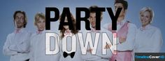 Party Down Facebook Cover Timeline Banner For Fb Facebook Cover