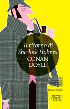 """""""Il ritorno di Sherlock Holmes"""" (The Return of Sherlock Holmes, 1905) di Sir Arthur Conan Doyle (Newton Compton – I MiniMammut n. 140), 288 pagine, euro 4,90 (in eBook, euro 1,99) – ISBN 978-88-541-8688-0 – Traduzione di Nicoletta Rosati Bizzotto #NewtonCompton #SherlockHolmes"""