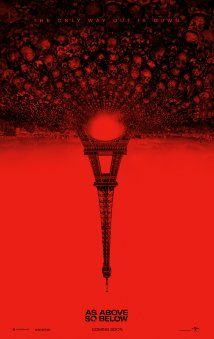 As Above, So Below (2014). Horror movie set in the Paris Catacombs. Directed by John Erick Dowdle.