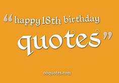 70 Best 18th Birthday Quotes Images Inspirational Qoutes Thinking