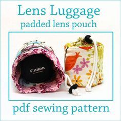 Download Lens Luggage Lens pouch pattern Sewing Pattern | Photography Sewing Patterns for Download | YouCanMakeThis.com $6