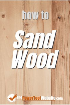 Sanding your wood projects can be easy, and still done correctly, if you follow these tips. | The Power Tool Website | #sandingwood #howtosandwood Unique Woodworking, Learn Woodworking, Woodworking Techniques, Easy Woodworking Projects, Wood Projects That Sell, Diy Wood Projects, Wood Crafts, Sanding Wood, Wood Worker