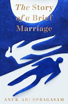 The Story of a Brief Marriage by Anuk Arudpragasam https://www.amazon.co.uk/dp/B01DTT5TMC/ref=cm_sw_r_pi_dp_x_H6m-xb6H8GH8H