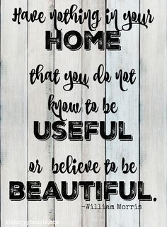 Have nothing in your home quote by William Morris