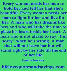 Every woman needs her man....