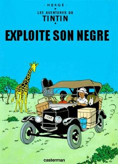 Les Aventures de Tintin - Album Imaginaire - Tintin Exploite son Nègre