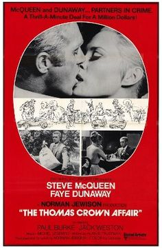 """The Thomas Crown Affair is a 1968 film directed and produced by Norman Jewison starring Steve McQueen and Faye Dunaway. This heist film was nominated for two Academy Awards, winning Best Original Song for Michel Legrand's """"Windmills of Your Mind"""". A remake was released in 1999."""
