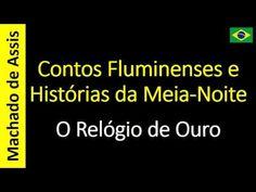O Relógio de Ouro - Contos Fluminenses e Histórias da Meia-Noite - 13 - ...
