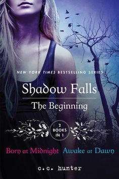 #CoverReveal Shadow Falls: The Beginning: Born at Midnight and Awake at Dawn by C.C. Hunter. Expected publication: March 5th 2013 by St. Martin's Griffin