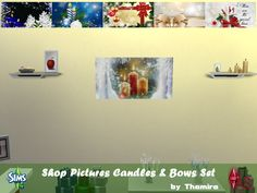 Shop Pictures Candles & Bows Set  Weihnachtsbilder geeignet für Shops.  Sims 4 - An die Arbeit! ----------------------------------- Christmas images suitable for shops.  Sims 4 - Get to work  https://www.allaboutsims.net/forum/index.php/Thread/16035-Shop-Pictures-Candles-Bows-Set/