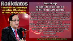 A ESTRANHA APOSENTADORIA DO MINISTRO JOAQUIM BARBOSA