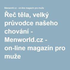 Řeč těla, velký průvodce našeho chování - Menworld.cz - on-line magazín pro muže