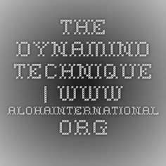 The Dynamind Technique | www.alohainternational.org