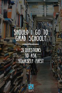 Debating your grad school options? 3 things to keep in mind! (With a special focus on your finances...)
