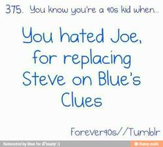 ....actually, I was old enough when Joe came around that I just thought he was kind of hot.