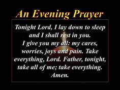 Discover and share Prayer Quotes From The Bible. Explore our collection of motivational and famous quotes by authors you know and love. Good Night Prayer, Good Night Blessings, Morning Blessings, Good Night Messages, Good Night Quotes, Prayer Quotes, Bible Quotes, Biblical Quotes, Religious Quotes