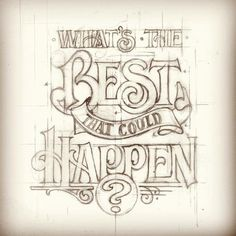 #Quote What's the best that could happen?