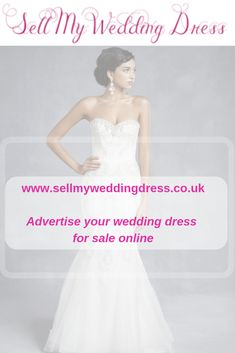 dae45c1d8a02e Get some cash by selling your wedding dress online at  www.sellmyweddingdress.co.