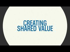 In order to remain successful, companies must shift from focusing narrowly on profit to creating shared value to create a sustainable business. This video describes how GE, IHG and Nestle have created shared value.