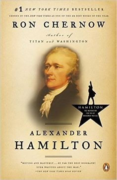 Lin-Manuel Miranda's brilliant Hamilton has had the unexpected effect of making the life of a long-dead founding father into page-turning material. Thanks to the musical, the biography Alexander Hamilton by Ron Chernow is now flying off book shelves.