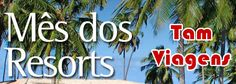 TAM Viagens - Resorts promocionais a partir de R$ 68 por mês #tam #tamviagens #resorts