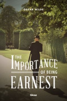 Oscar Wild, The Importance of Being Earnest | Read on Glose