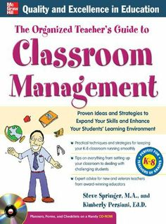The Organized Teacher's Guide to Classroom Management with CD-ROM by Steve Springer. $17.97. 240 pages. Publisher: McGraw-Hill; 1 edition (May 4, 2011)