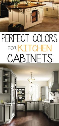 Doing a kitchen remodel or makeover? Take a few  minutes to learn the perfect colors for kitchen cabinets!