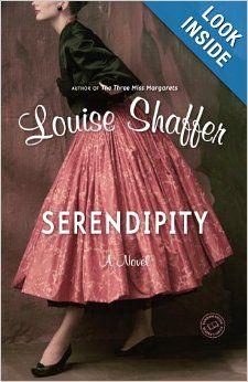 Serendipity: A Novel: Louise Shaffer: 9780345502094: Amazon.com: Books