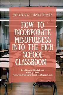 """How to Incorporate Mindfulness into the High School Classroom """"When do I have time?"""" – The Mindful English Classroom high school Mindfulness In Schools, Teaching Mindfulness, Mindfulness Activities, Mindfulness Practice, Mindfulness Exercises, High School Classroom, English Classroom, High School Students, Future Classroom"""
