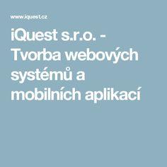 iQuest s.r.o. - Tvorba webových systémů a mobilních aplikací