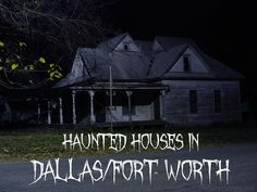 Haunted houses in Dallas Fort Worth - The Dallas Socials