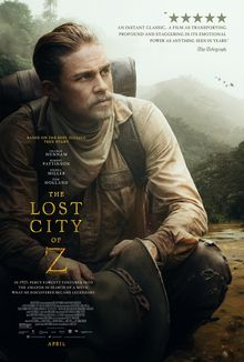 This new poster of The Lost City of Z, the upcoming action adventure biography movie written and directed by James Gray, features only Charlie Hunnam: Charlie Hunnam, Z Movie, Love Movie, Sienna Miller, Robert Pattinson, Tom Holland, New Movies Coming Soon, Hollywood Movies Online, Lost City Of Z