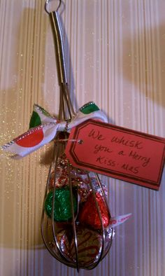 """We whisk you a Merry Kissmas!"". Cute inexpensive gift idea."