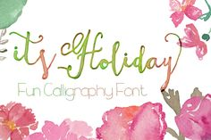 New calligraphy font, ItsHoliday Font, Fun #calligraphy #font to design any #art project such as #invitation card feminine logo blog title / blog header design, #wedding #graduation #babyshower cards or some #watercolor #painting project