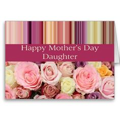 Daughter Pastel roses & stripes Mother's Day