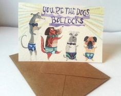 Funny Valentine's Day card,You're the Dogs Bollocks, Greetings card,Birthday card
