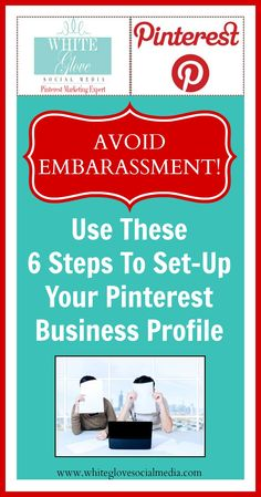 Avoid Embarrassment: Use These 6 Steps To Set-Up Your Pinterest Busines Profile! Before you start pinning away there are a few things you need to do so that you're Pinterest business account is set-up for success.✭Pinterest Consultant Vancouver✭