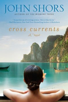 Cross Currents by John Shors, http://www.amazon.com/dp/B0052X85ZM/ref=cm_sw_r_pi_dp_p8DFsb1MVTJTE