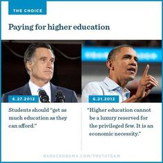 the main reason why I hate Romney. Not a huge fan of Obama either, but at least he's backing this poor girl's decision to go to college. Barack Obama, 2012 Election, My Guy, Higher Education, Education College, Swagg, Economics, Equality