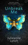 TDC Book Reviews: Review: Unbreak Me