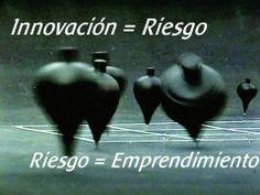 Si no arriesgas, no innovas.
