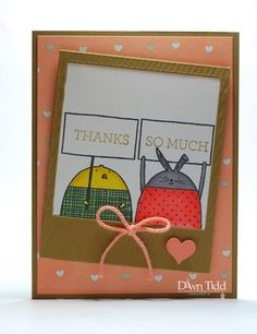 I needed another thank you card. I thought that Cheerful Critters. Sympathy Cards, Dawn, Stamping, Card Ideas, Birthday Cards, Catalog, Cheer, About Me Blog, Thankful