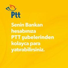 Senin Bankan hesabınıza PTT şubelerinden kolayca para yatırabilirsiniz.