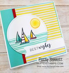 Stampin' UP! Lilypad Lake sailboat note card, featuring Stampin' Blends markers, Wink of Stella, and Stitched Shape framelit circles, by Patty Bennett, www.PattyStamps.com