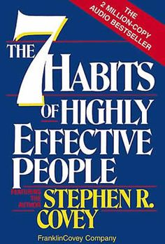 7 Habits of Highly Effective People: Character Is the Key
