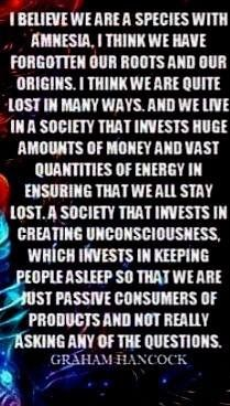 WE ARE BEINGS OF INFINITE LOVE AND PEACE ABLE TO CREATE OUR OWN REALITY WITH HEARTFELT THOUGHTS AND INTENTIONS,KEPT IN IGNORANCE AND CONTROL,AS WE AWAKEN TO THE LIGHT OF TRUTH THE EARTHS VIBRATION RISES ABOVE FEAR TO THE HIGHEST LOVE LEVEL OF ENERGY.NO MORE RICH MENS WARS,LIMIT TV/PHONE USE,EAT ORGANIC,NO FLUORIDE/VACCINES.LOVE IS OUR SALVATION FOR ALL BEINGS,WITHOUT JUDGEMENT OR FEAR.NAMASTE.