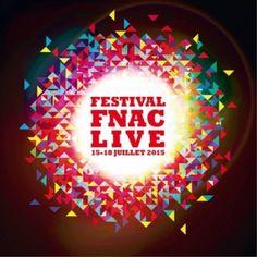 Festivals - Fnac Live Festival 2015 @ Parvis de l'Hôtel de Ville (Mairie de Paris) - Paris, 75004